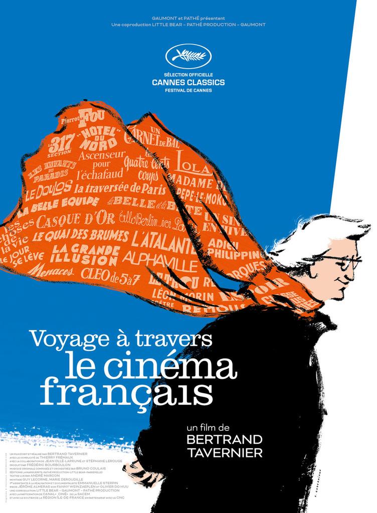 Voyage à travers le cinéma français / Bertrand Tavernier, réal. | Tavernier, Bertrand (1941-....). Metteur en scène ou réalisateur
