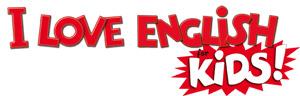 I love English for kids ! : l'anglais des CE2, CM1, CM2, 6e  