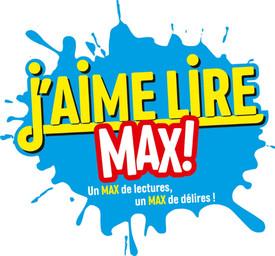 J'aime lire Max ! : un max de lectures, un max de délires ! : 9/13 ans / [directeur de la publication Georges Sanerot]  