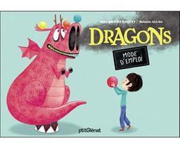 Dragons mode d'emploi / Alice Brière-Haquet   Brière-Haquet, Alice. Auteur