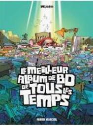 Le meilleur album de BD de tous les temps / Mo-CDM  