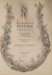 Metamorphoses d'Ovide : en françois et en latin / d'après la traduction de Pierre du Ryer   Ovide (0043 av. J.-C.-0017). Auteur