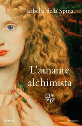 L'amante Alchimista / Isabella Della Spina  