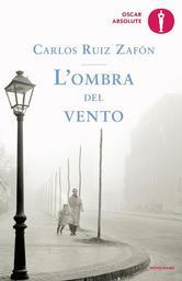 L'ombra del vento / Carlos Ruiz Zafon  