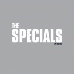 Encore / The Specials  