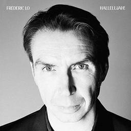 Hallelujah! / Frédéric Lo | Lo, Frédéric