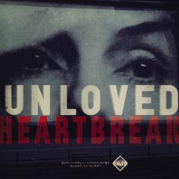 Heartbreak / Unloved  