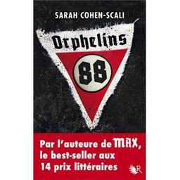 Orphelins 88 : roman / Sarah Cohen-Scali |