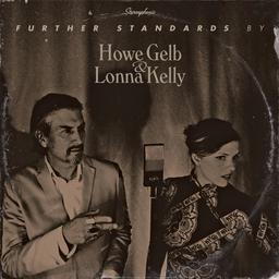 Further standards / Howe Gelb  