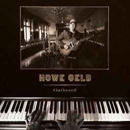 Gathered / Howe Gelb | Gelb, Howe