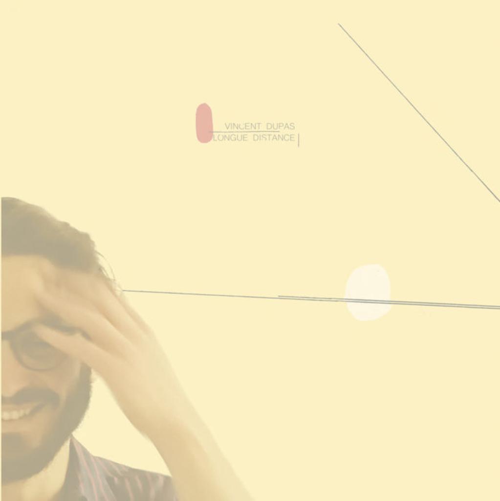 Longue distance / Vincent Dupas | Dupas, Vincent