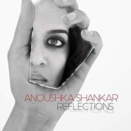 Reflections / Anoushka Shankar  