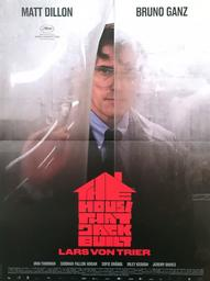 The House That Jack Built / Lars von Trier, réal. |