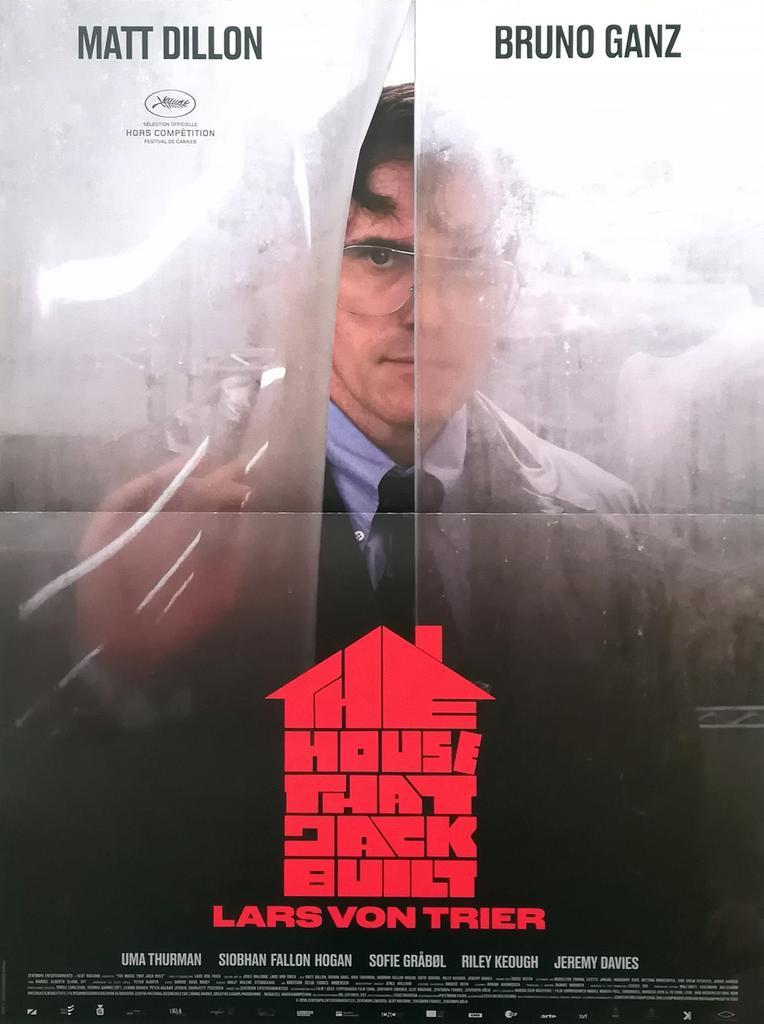 The House That Jack Built / Lars von Trier, réal. | Trier, Lars von (1956-....). Metteur en scène ou réalisateur