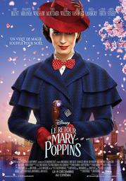 Le retour de Mary Poppins / Rob Marshall, réal. |