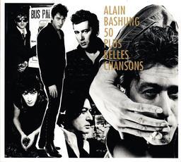 50 plus belles chansons / Alain Bashung  