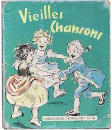 Vieilles chansons / [ill. Germaine Bouret] | Bouret, Germaine (1907-1953). Illustrateur