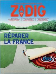 Zadig : toutes les France qui racontent la France. 1, Lundi 11 Mars 2019 |