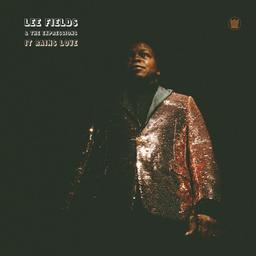 It rains love / Lee Fields and The Expressions  
