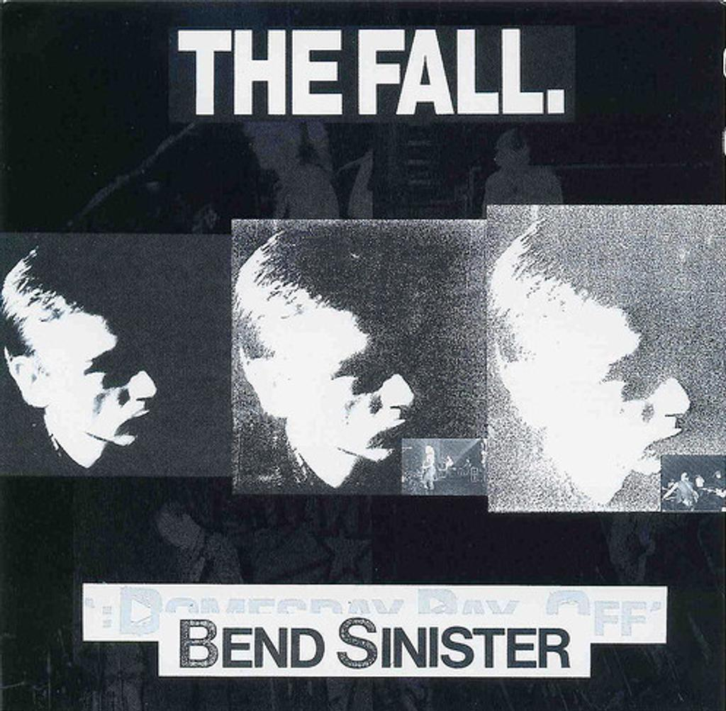Bend sinister. Domesday pay-off - triad-plus! / The Fall |