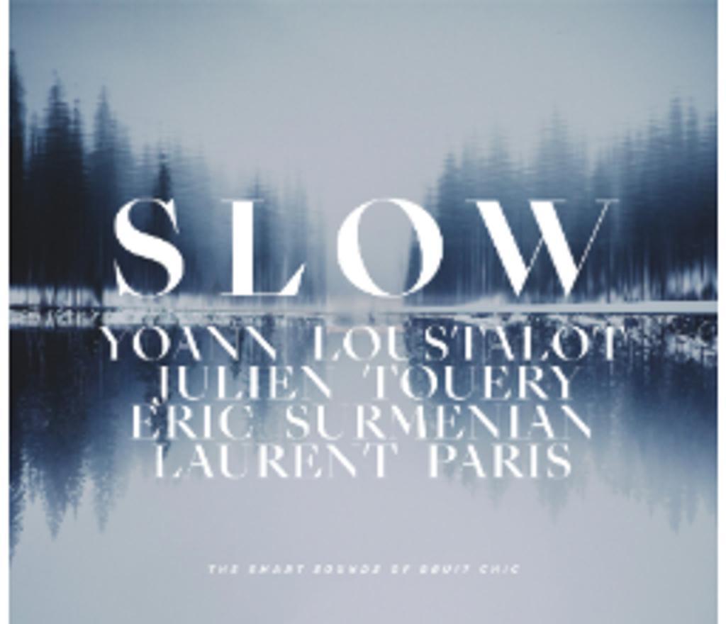 Slow / Yoann Loustalot | Loustalot, Yoann