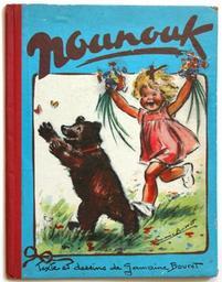 Nounouk : conte illustré / Texte et images de Germaine Bouret   Bouret, Germaine (1907-1953). Auteur