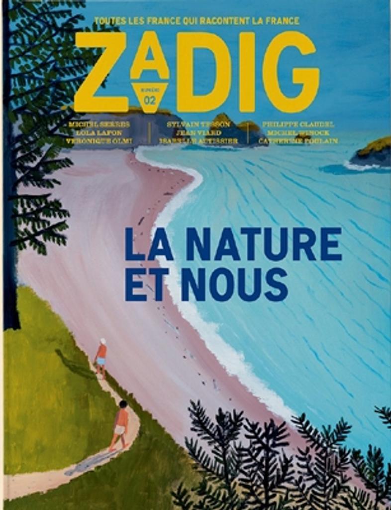 Zadig : toutes les France qui racontent la France. 2, Lundi 10 Juin 2019 |