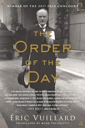 The Order of the day / Eric Vuillard | Vuillard, Éric (1968-....). Auteur