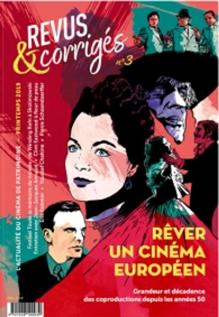 Revus & corrigés : l'actualité du cinéma de patrimoine. N°3, Printemps 2019 |