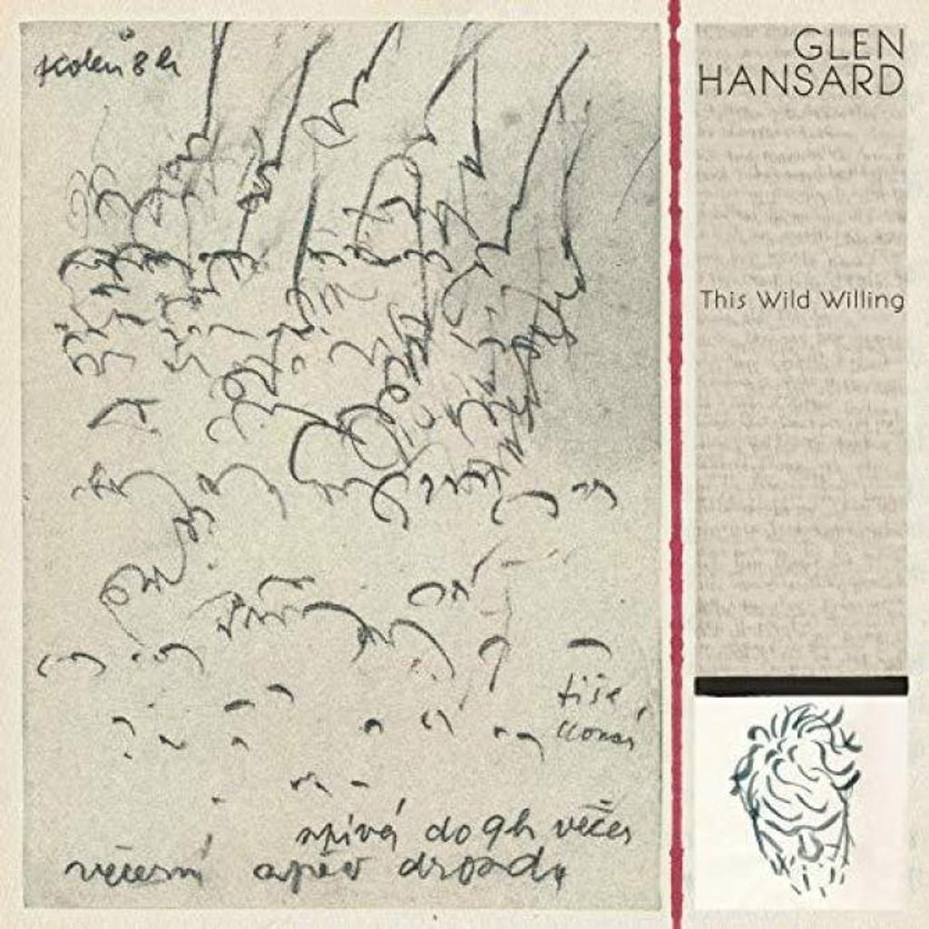 This wild willing / Glen Hansard |