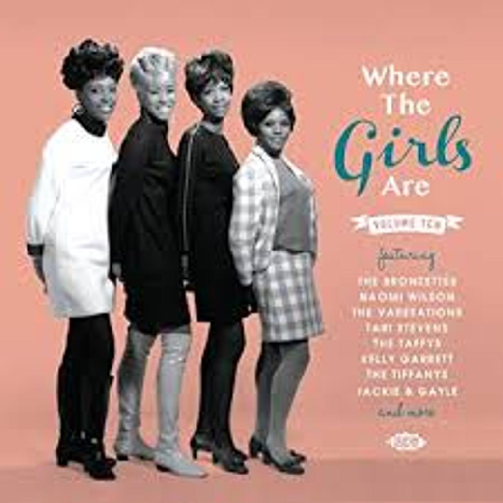 Where the girls are : vol.10 / Kelly Garrett |