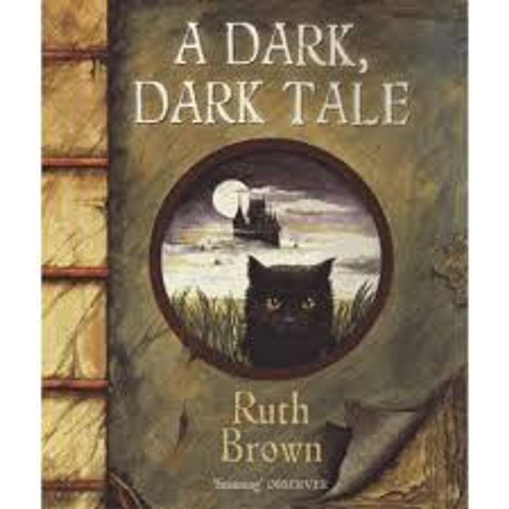 A dark, dark tale / Ruth Brown |