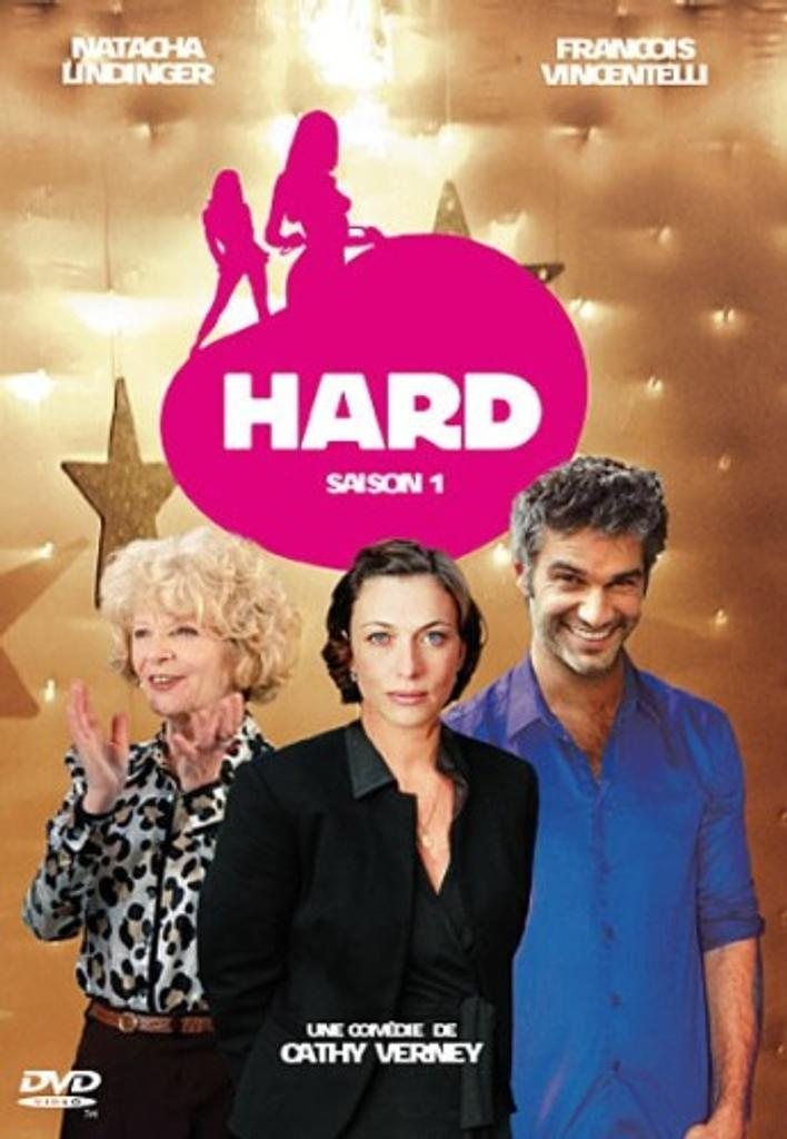 Hard. Saison 1 / Cathy Verney, réal., scénario |