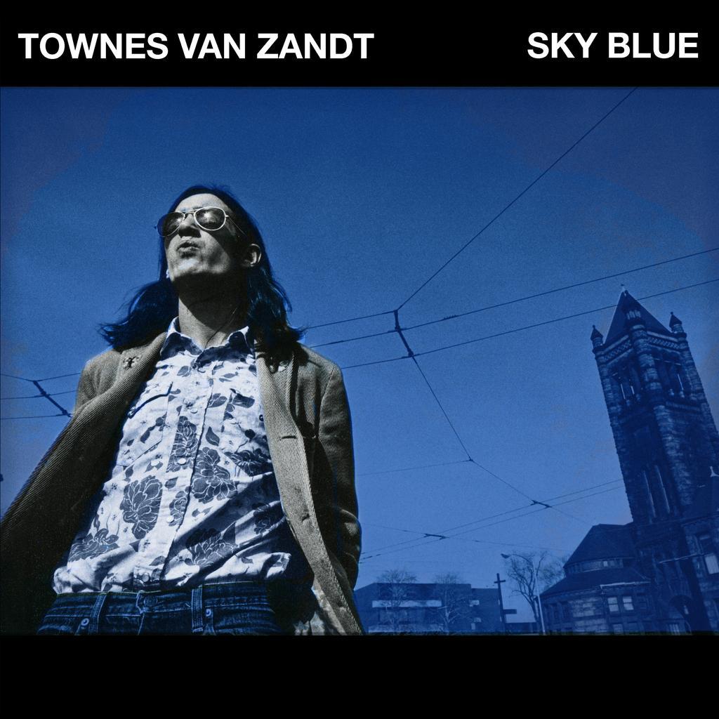 Sky blue / Townes Van Zandt |