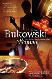Women / Charles Bukowski   Bukowski, Charles (1920-1994). Auteur