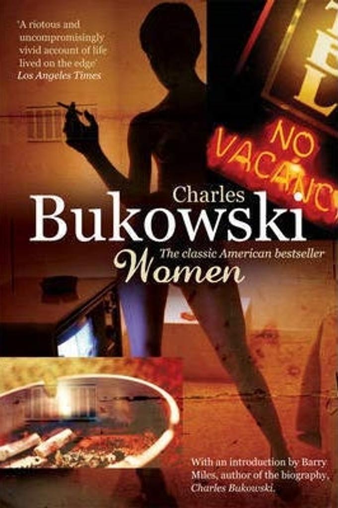 Women / Charles Bukowski |