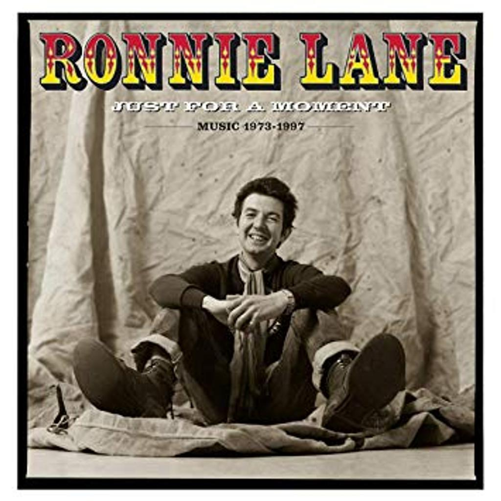 Just for a moment : The best of / Ronnie Lane |