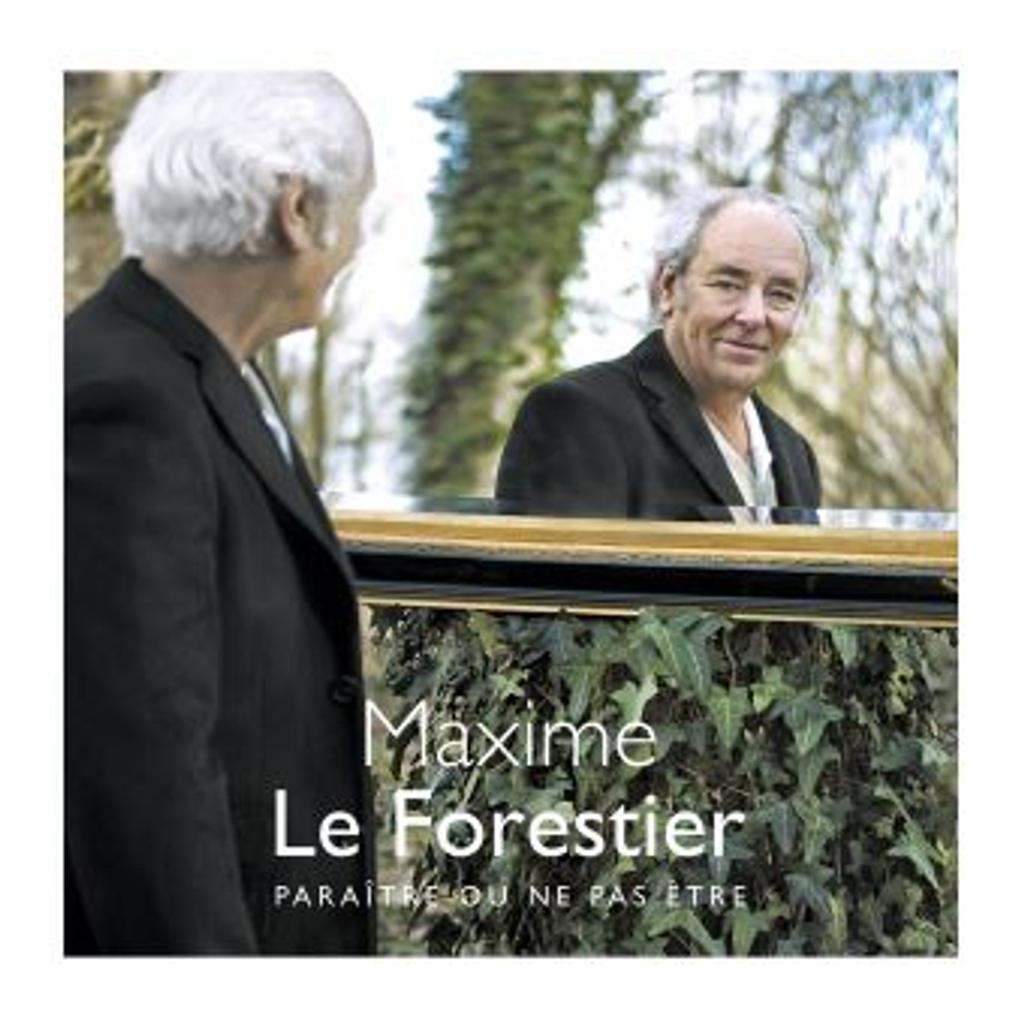 Paraître ou ne pas être / Maxime Le Forestier |