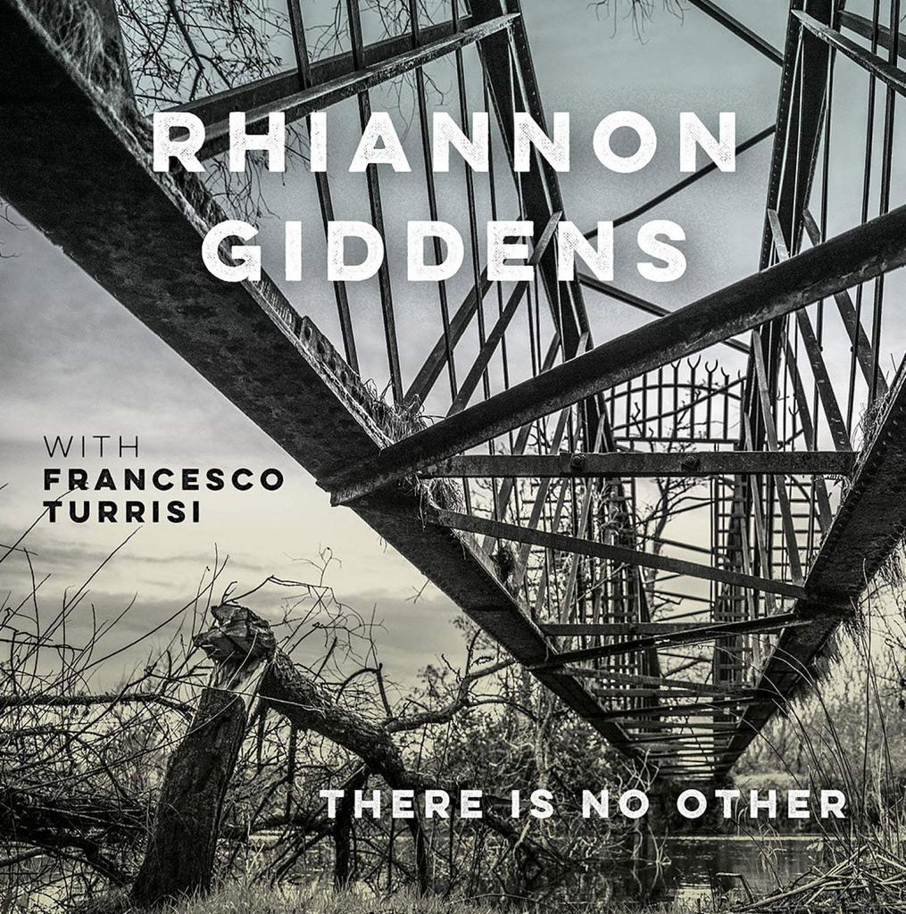 There is no other / Rhiannon Giddens |