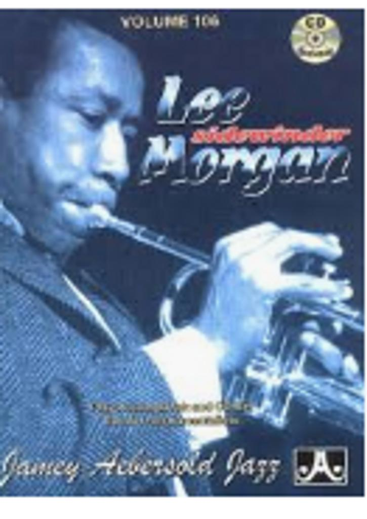 Lee Morgan : for all instrumentalists |