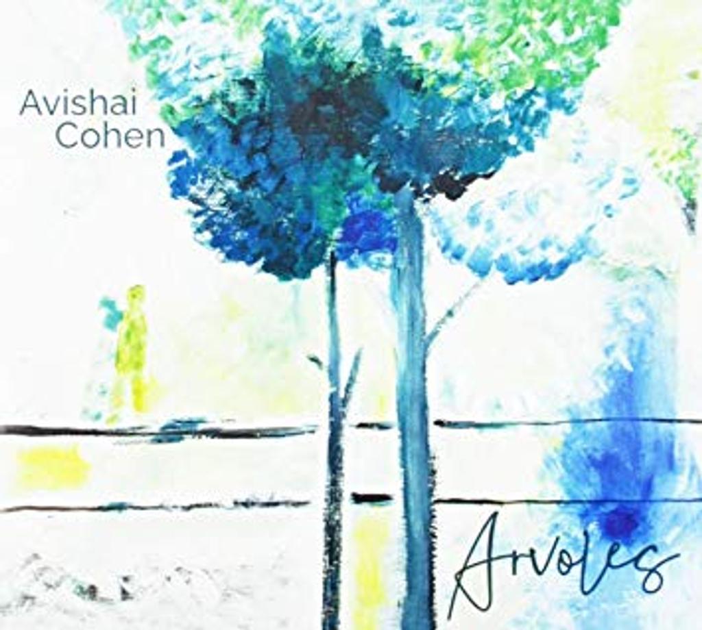Arvoles / Avishai Cohen |