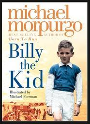 Billy the kid / Michael Morpurgo | Morpurgo, Michael (1943-....). Auteur