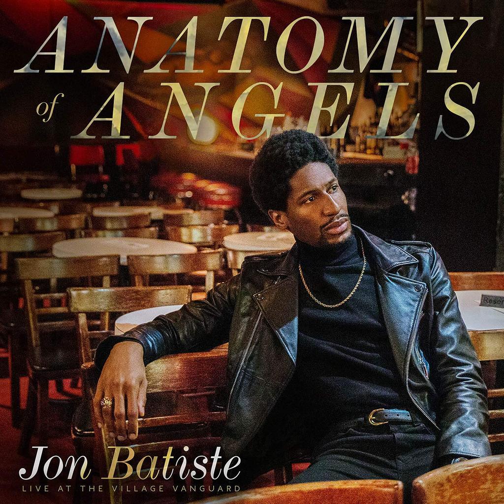 Anatomy of angels : Live at the Village Vanguard / Jon Batiste  