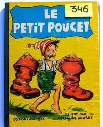 Le petit Poucet / [Charles Perrault] | Perrault, Charles (1628-1703). Auteur