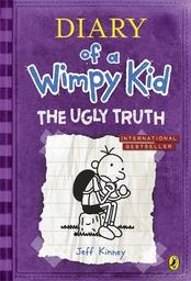 Diary of a Wimpy Kid. Book 5, The ugly truth / Jeff Kinney | Kinney, Jeff. Auteur