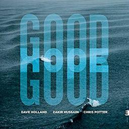 Good hope / Dave Holland |