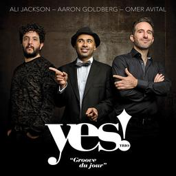 Groove du jour / Yes! Trio |
