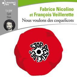 Nous voulons des coquelicots / Fabrice Nicolino et François Veillerette | Nicolino, Fabrice (1955-....). Auteur
