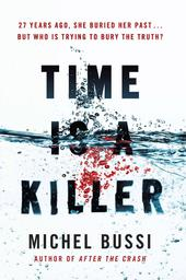 Time Is a Killer / Michel Bussi | Bussi, Michel (1965-....). Auteur