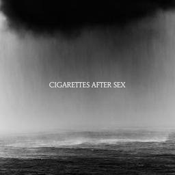 Cry / Cigarettes After Sex |